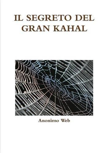 IL SEGRETO DEL GRAN KAHAL