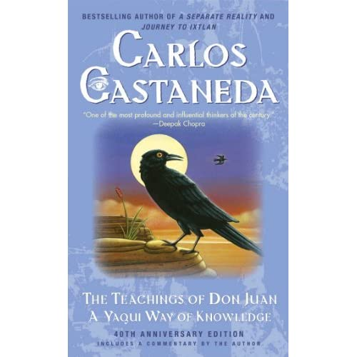 The Teachings of Don Juan: A Yaqui Way of Knowledge by Carlos Castaneda(2003-07-02)