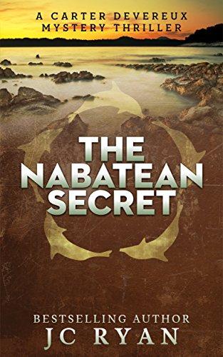 The Nabatean Secret (A Carter Devereux Mystery Thriller Book 4) por JC Ryan