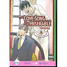 A Love Song For The Miserable (Yaoi): 0 (Yaoi Manga)