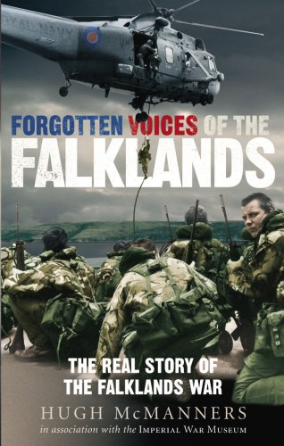 Forgotten Voices of the Falklands: The Real Story of the Falklands War por Hugh McManners