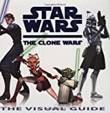 Star Wars: The Clone Wars: The Visual Guide by Jason Fry (2008-07-26)