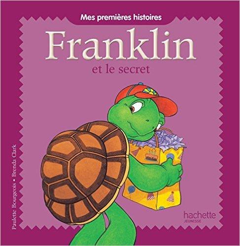 Mes premières histoires Franklin - Franklin et le secret de Sharon Jennings (Adapté par),Paulette Bourgeois,Brenda Clark (Illustrations) ( 16 avril 2014 )