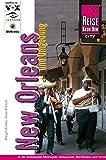 Reise Know-How CityGuide New Orleans und Umgebung: Reiseführer für individuelles Entdecken
