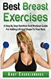Best Breast Exercises (Fit Expert Series) (Volume 2) by Andy Charalambous (2015-07-14)