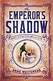 EMPEROR'S SHADOW PB