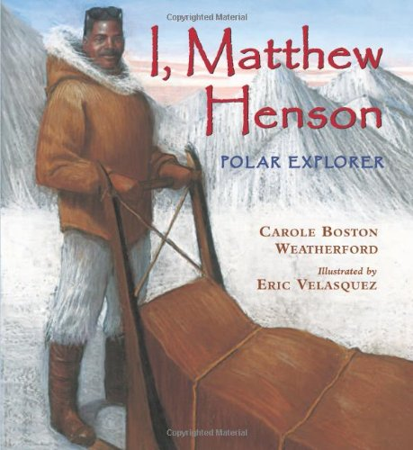 I Matthew Henson: Polar Explorer