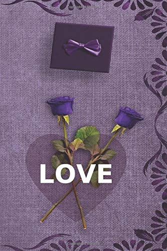Love: A Romantic Diary Notebook for Valentine Day, Poetry Log, Keepsake Memory Book, Write in Reminders and Date Night Appointments, Medium Size 7