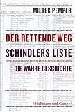 Buchinformationen und Rezensionen zu Der rettende Weg. Schindlers Liste - Die wahre Geschichte. von Mietek Pemper