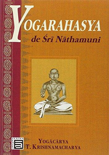Yogarahasya de Sri Nathamuni par Sri T. Krishnamacharya