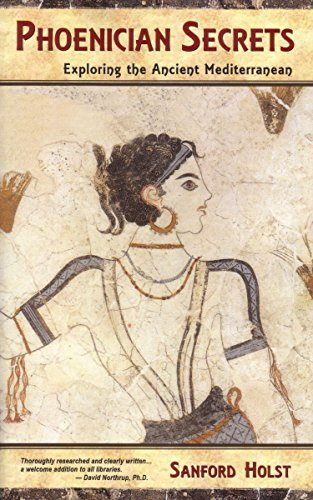 Phoenician Secrets: Exploring the Ancient Mediterranean (English Edition)