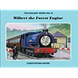 The Railway Series  No. 38 : Wilbert the Forest Engine (Classic Thomas the Tank Engine)
