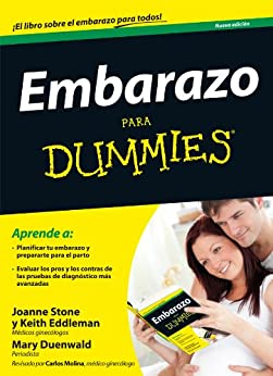 Embarazo Para Dummies de [Stone, Joanne, Keith Eddleman, Mary Duenwald]