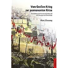 Vom Großen Krieg zur permanenten Krise: Der Aufstieg der Finanzaristokratie und das Versagen der Demokratie