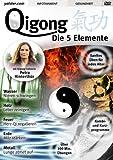 Qigong - Die 5 Elemente