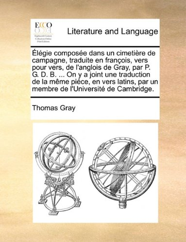 lgie-compose-dans-un-cimetire-de-campagne-traduite-en-franois-vers-pour-vers-de-langlois-de-gray-par