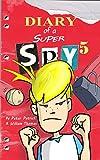 Diary of a Super Spy 5: Evil Attack!