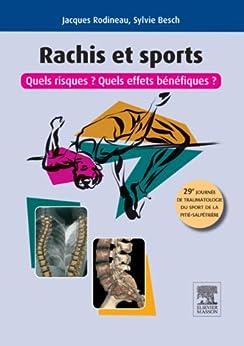 Rachis et sport, quels risques ?  quels effets bénéfiques ?