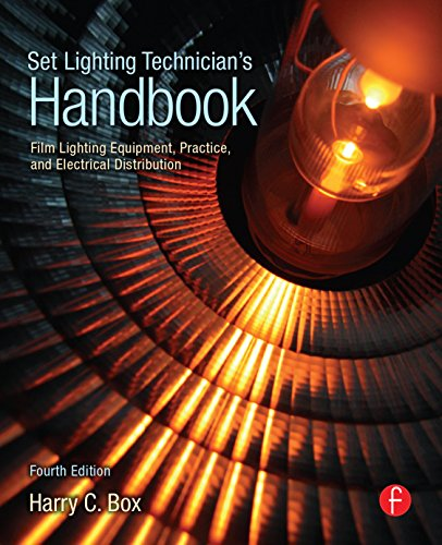 Set Lighting Technician's Handbook: Film Lighting Equipment, Practice, and Electrical Distribution (English Edition)