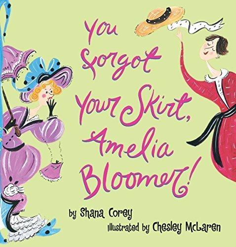 You Forgot Your Skirt, Amelia Bloomer by Shana Corey (2000-03-01) -