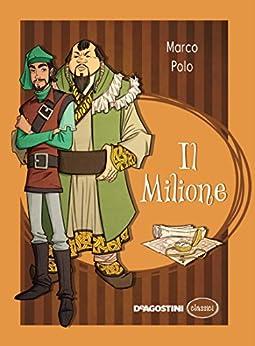Il Milione di [Polo, Marco]