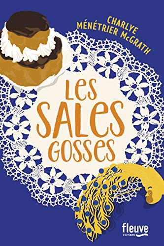 Les Sales Gosses par  Charlye MÉNÉTRIER MCGRATH