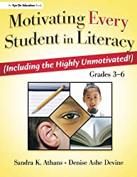 Motivating Every Student in Literacy