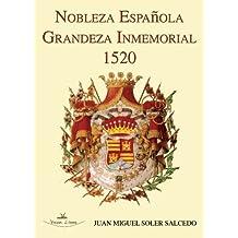 Nobleza Española Grandeza Inmemorial 1520