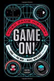 Game On!: Video Game History from Pong and Pac-Man to Mario, Minecraft, and More by Dustin Hansen (2016-11-22)