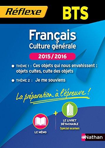 Français - Culture générale. 2 thèmes 2015/2016 - BTS