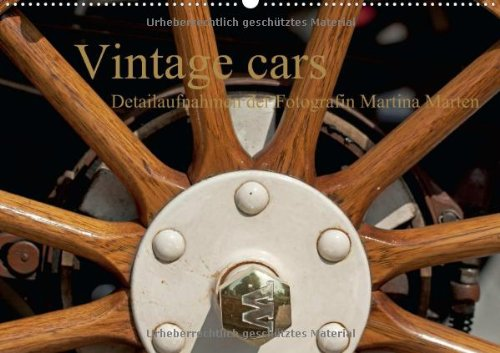 Vintage cars (Wandkalender 2014 DIN A2 quer): Detailaufnahmen der Fotografin Martina Marten (Monatskalender, 14 Seiten) -