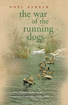 Descargar The War of the Running Dogs: Malaya 1948-1960 (CASSELL MILITARY PAPERBACKS) Epub Gratis