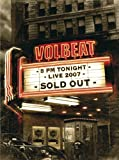 Songtexte von Volbeat - 8pm Tonight Live Sold Out