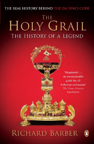 The Holy Grail: The History of a Legend por Richard Barber
