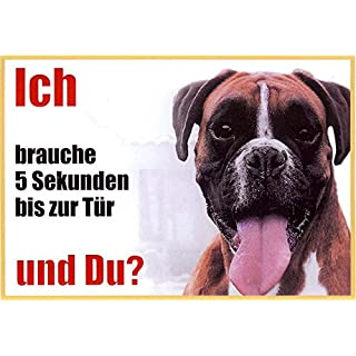 Boxer Pack of 4 of Front 21 x 15 cm Laminated Waterproof Ich Brauche 5 Sekunden bis zur Tür und du. Can be used indoors and outdoors
