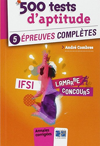 500 tests d'aptitude : 5 preuves compltes
