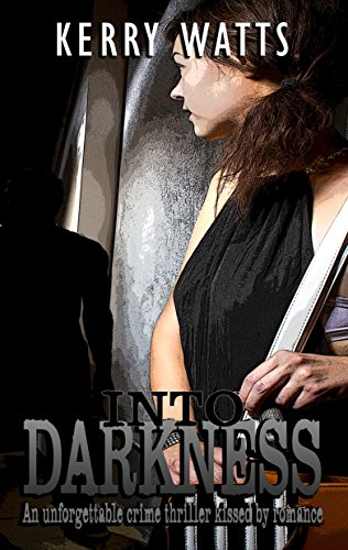 Into Darkness by [Watts, Kerry]
