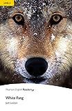 White Fang - Leichte Englisch-Lektüre (A2) (Pearson Readers - Level 2)