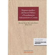 Régimen jurídico del Sector Público y Procedimiento Administrativo Común ( Papel + e-book ) (Gran Tratado)