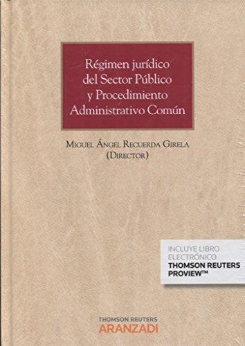 Portada del libro Régimen jurídico del Sector Público y Procedimiento Administrativo Común ( Papel + e-book ) (Gran Tratado)