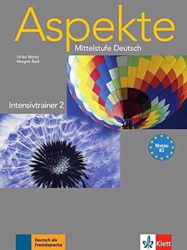 Aspekte/Intensivtrainer (B2): Mittelstufe Deutsch