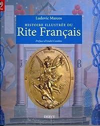 Histoire illustrée du Rite Français