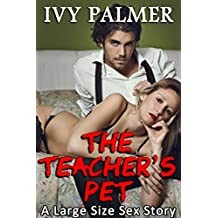 Teacher's Pet (A Large Size Sex Story)