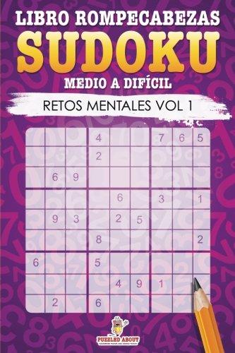 Libro Rompecabezas Sudoku Medio a Difícil: Retos Mentales Vol 1