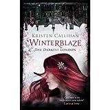 [(Winterblaze)] [ By (author) Kristen Callihan ] [September, 2014]