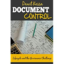 Document Control: Lifecycle and the Governance Challenge (English Edition)