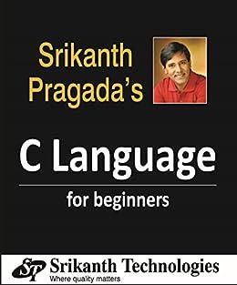 C Language for Beginners by [Pragada, Srikanth]
