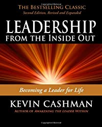 Leadership from the Inside Out: Becoming a Leader for Life (Agency/Distributed)