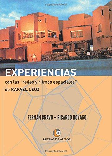Experiencias con las redes y los ritmos espaciales de Rafael Leoz