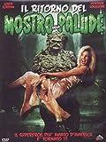 Il Ritorno Del Mostro Della Palude (Dvd)